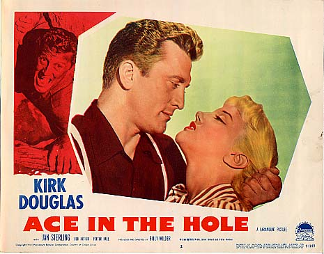 Ace in the Hole (1951 film) movie scenes Kirk Douglas and Jan Sterling from the lobby card from Billy Wilder s lost masterpiece